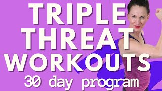 30 DAY FITNESS CHALLENGE | TRIPLE THREAT WORKOUT PROGRAM | WORKOUT PROGRAMS FOR WOMEN OVER 40