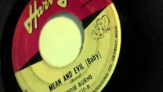 mean and evil baby - eddie burns - harvey 1962