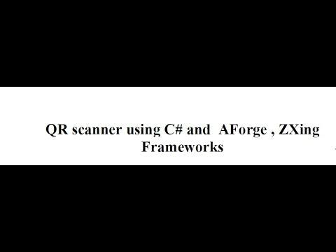 QR scanner using C# and AForge , ZXing Frameworks