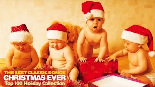 6 Hours of the Best Classic Songs Christmas Ever - Top 100 Holiday Collection 2016