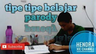 Tipe tipe belajar parody#4