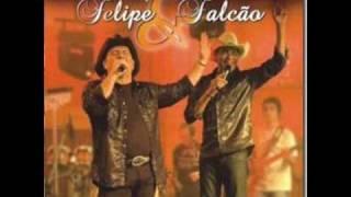 Felipe e Falcão - Que Pena
