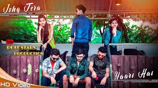Yaari Hai Ishq Tera song | Guru Randhawa | Tony Kakkar | T-Series | Dabangg3 boys | Love story video