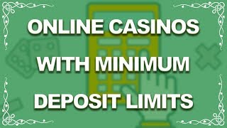 Online Casinos with Minimum Deposit Limits (USA Top 5)