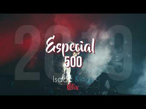 Especial 500 (Electrónica Cristiana) | Mix 2019