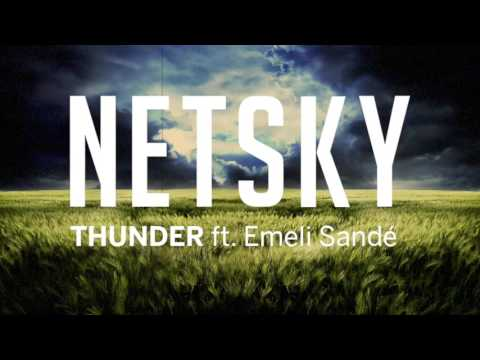 Netsky - Thunder (ft. Emeli Sandé)