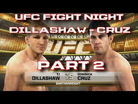 UFC Fight Night - DILLASHAW vs CRUZ FIGHT PREDICTION [EA Sports UFC Simulation] [Part 2]