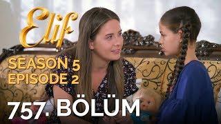 Video Elif 757. Bölüm | Season 5 Episode 2 download MP3, 3GP, MP4, WEBM, AVI, FLV Oktober 2018