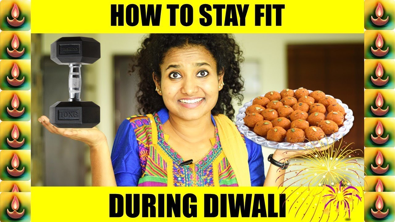 Discussion on this topic: Easy Tips to Stay Fit This Diwali, easy-tips-to-stay-fit-this-diwali/