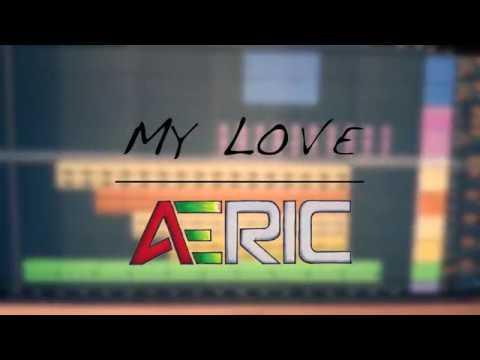 AERIC | My Love (2018)