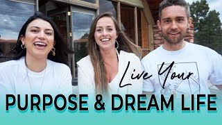 How to Live Your Purpose & Dream Life w Aaron Doughty & Leeor Alexandra