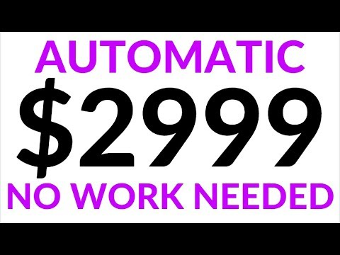 Earn $2999 Per Day For FREE AUTOMATICALLY! (Make Money Online)