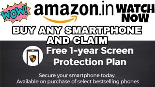 Get One Year Free Screen Protection On Purchase Of Any Smartphone From Amazon!!