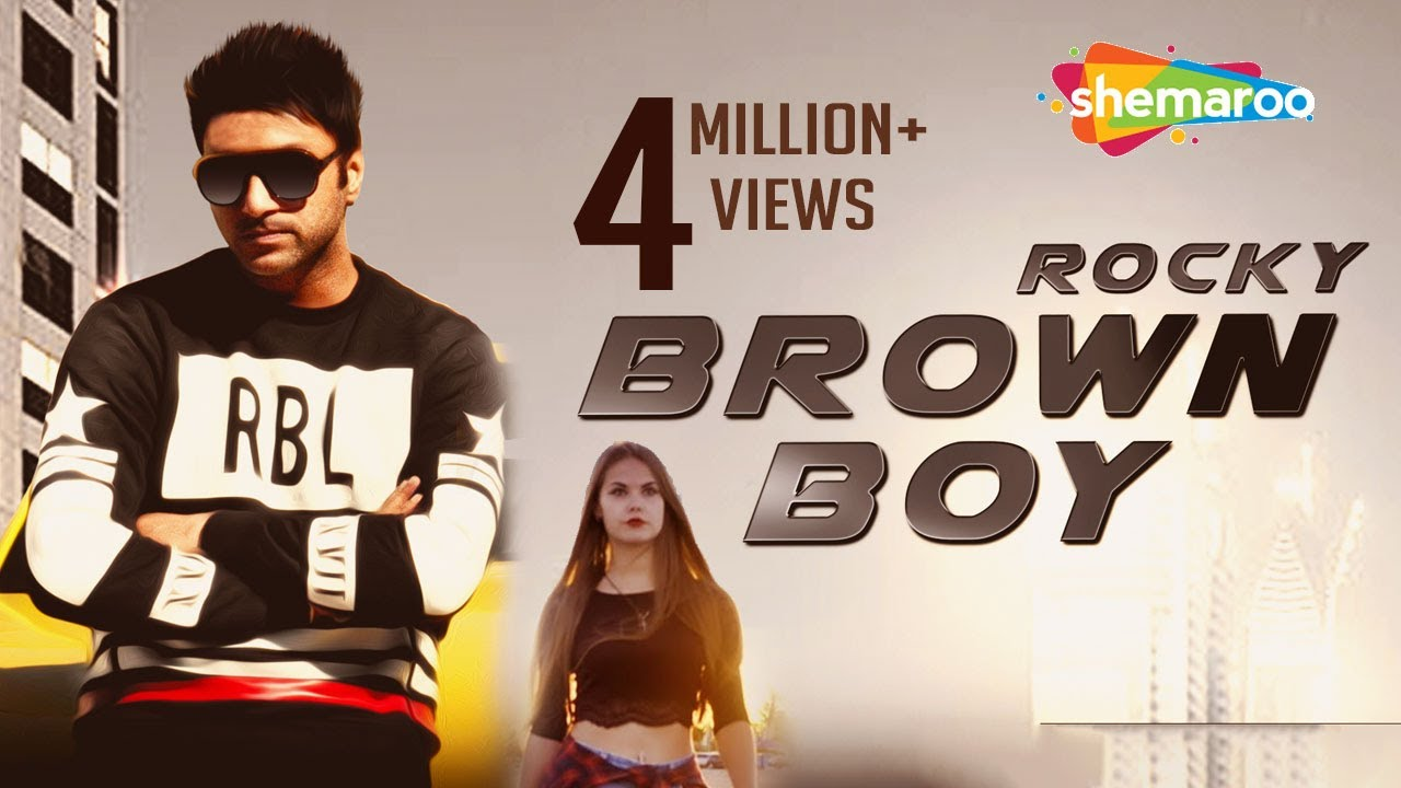 New Punjabi Songs 2016 Brown Boy Official Video Hd Rocky Latest You