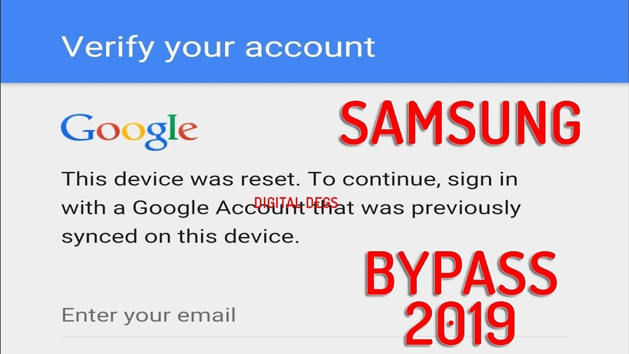 How to Bypass Google verification on Samsung 2019