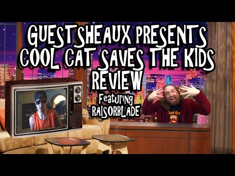Guestsheaux Presents - Cool Cat Saves The Kids by RaisorBlade