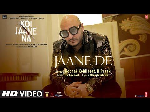 Jaane De Lyrics | B Praak Mp3 Song Download