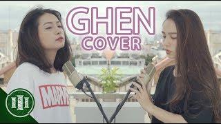 GHEN (Min x Erik) - Cover by Ngọc Nguyên x Yến Nhi   PHIM CẤP 3