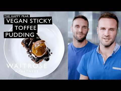 The Happy Pear's Vegan Sticky Toffee Pudding | Waitrose & Partners