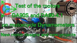 Comparative test of the motors DA90S and DA90-4.1 on Motorcycle Dynamometers