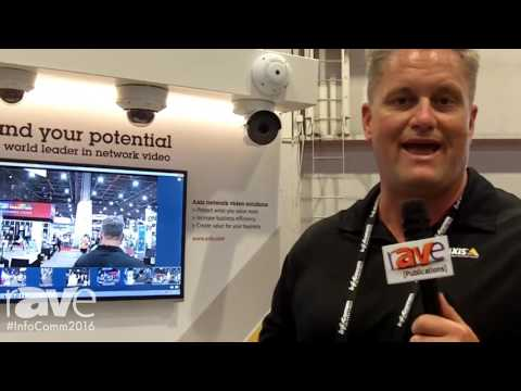 InfoComm 2016: Axis Communications Features Security Camera Companion Line NVR