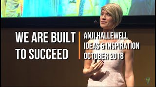 We are built to succeed | Anji Hallewell