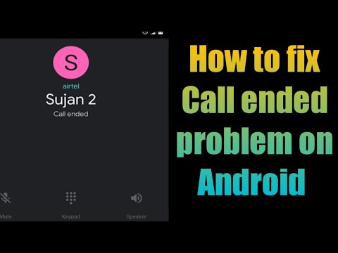 Call ended problem on Android solution 2018 | 100% working Method | Android Tricks And Hack's