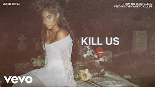 Before love came to kill us – out now: https://jessiereyez.lnk.to/beforelovecametokillus text me: 416-639-1868 connect with jessie reyez online: visit the je...