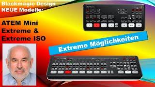 BMD ATEM Mini Extreme (ISO): Extreme Möglichkeiten