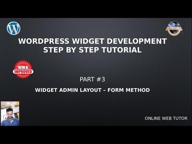 Wordpress Widget Development Beginner Tutorials Step by Step #3 - Widget Admin Layout  (Form Method)