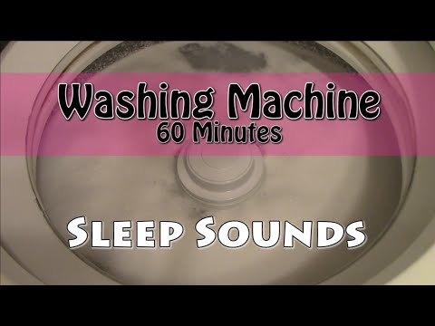 Sleep Sounds - Fall to Sleep to the Sound of a Washing Machine - 60 Minutes