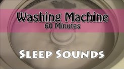 Sleep Sounds - Fall to Sleep to the Sound of a Washing Machine - 60 Minutes
