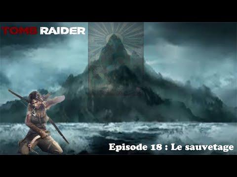 Tomb Raider 100% Ep18 (sur Steam) : Le Sauvetage (fin)