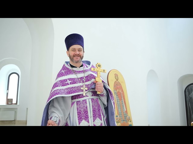 Проповедь отца Игоря во вторую неделю Великого поста 28.03.2021