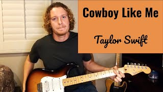 Cowboy Like Me  - Taylor Swift (Live Cover Male)