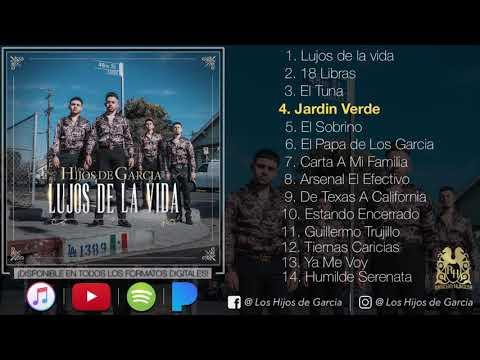 Los Hijos De Garcia - Lujos De La Vida (2018) (Estreno) (Full Album)
