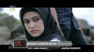 Andra Respati Feat Ovhi Firsty - Kisah Cinto Kito [Lagu Minang Duet Sejoli]