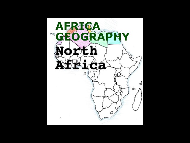 Africa Geography Song, North Africa
