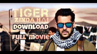 Download Tiger Zinda hei || full movie||