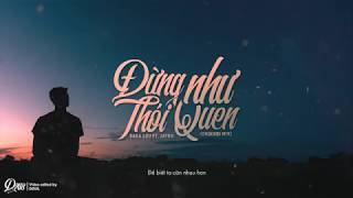 Đừng Như Thói Quen - Sara Lưu & Jaykii (Onderbi Mix)