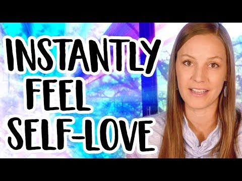 5 Ways to INSTANTLY Shift Into Self-Love