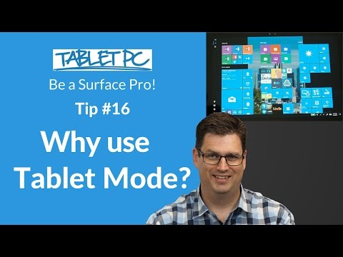 What is tablet mode and why would you use it?
