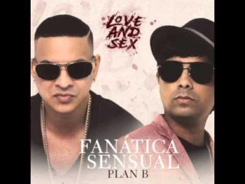 Fanatica Sensual  -  PLAN B    xx FULL...