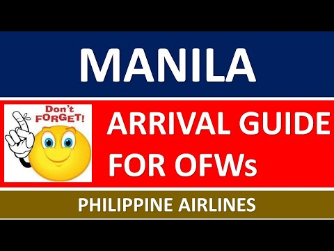 Arriving in MANILA - 2021 Complete ARRIVAL GUIDE for OFW via Philippine Airlines