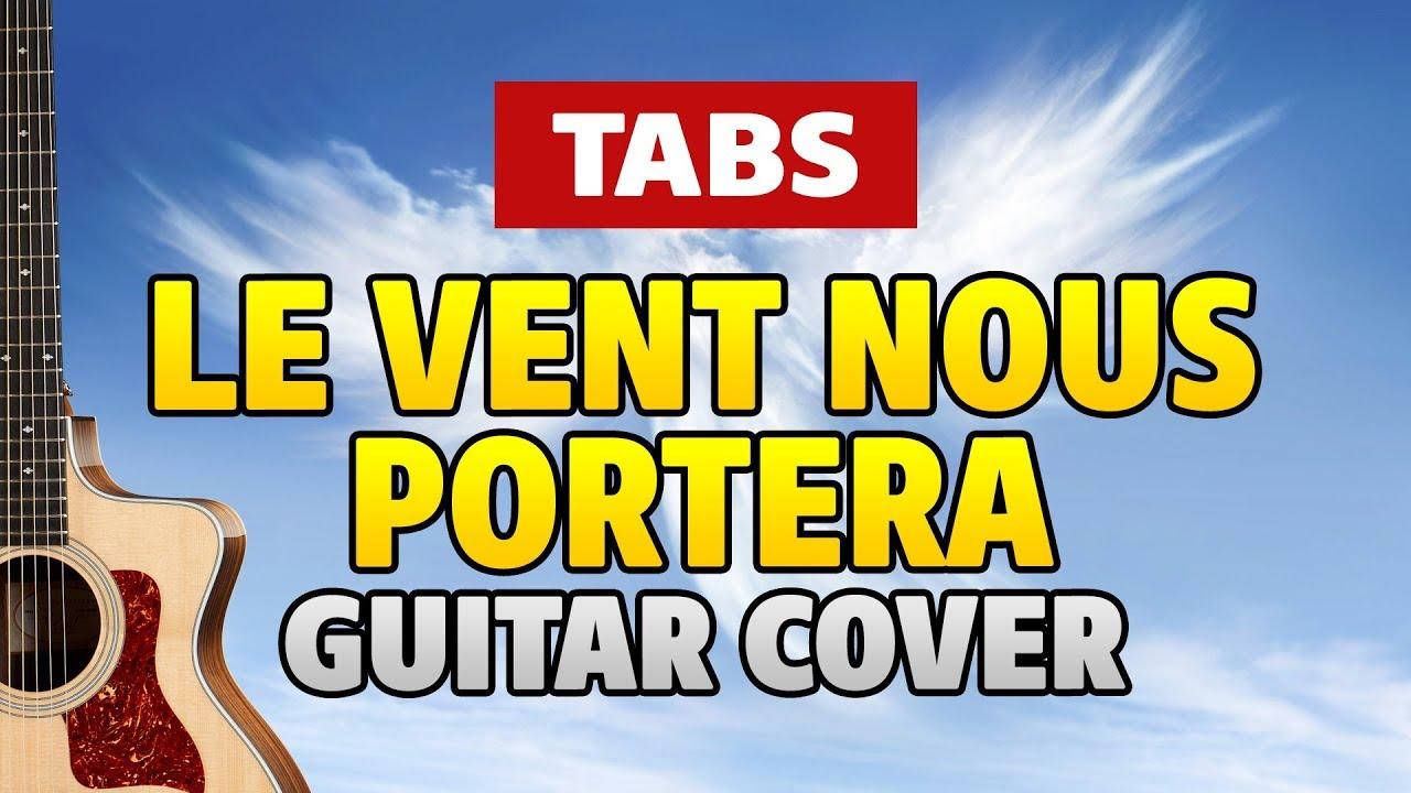 Noir d sir le vent nous portera fingerstyle guitar - Partition guitare le vent nous portera ...