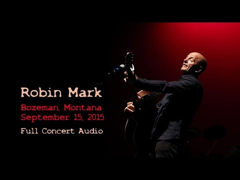 Robin Mark ~ Bozeman, Montana ~ Full Concert Audio ~ 09.15.2015