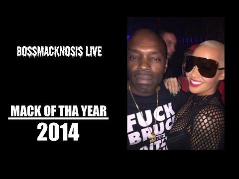 MACK OF THA YEAR 2014 - BOSSMACKNOSIS LIVE