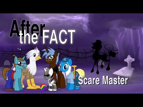After the Fact: Scare Master