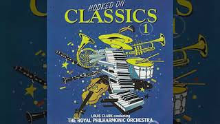 Hooked On Classics 1 The Best Classical Music
