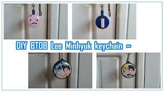 DIY KPOP 비투비 BTOB Lee Minhyuk (이민혁) keychain ~